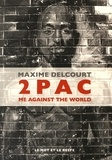 Maxime Delcourt - 2Pac - Me against the world.