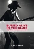 Eric Doidy - Buried alive in the blues - L'histoire du blues rock américain.