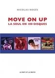Nicolas Roges - Move on up - La soul en 100 disques.