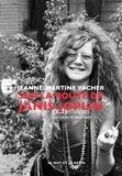 Jeanne-Martine Vacher - Sur la route de Janis Joplin.