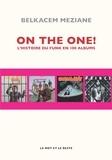 Belkacem Meziane - On the one ! - L'histoire du funk en 100 albums.