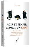 Stéphane Garnier - Agir et penser comme un chat Saison 1 : .