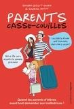 Sandra Guillot-Duhem et Sabrina Petit - Parents casse-couilles.