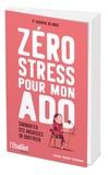 Sandrine Belmont - Zéro stress pour mon ado.