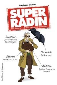 Stéphane Garnier - Super radin.