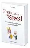 Pierre Varrod - Freud chez les Grecs ! - La psychanalyse expliquée par la mythologie.
