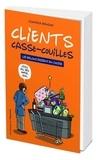 Cynthia Renoux - Clients casse-couilles.