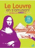 Christophe Hardy - Le Louvre en s'amusant.