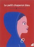 Le Petit Chaperon bleu / Guia Risari, Clémence Pollet | Risari, Guia