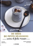 Aurélie Desgages et Natacha Pociecka - 30 idées de petits déjeuners, sains et faits maison.