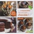 Marie Chioca - Mes irrésistibles recettes au chocolat !.