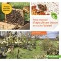 Yves Robert - Petit manuel d'apiculture douce en ruche Warré.