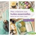 Françoise Couic Marinier - Mes créations aux huiles essentielles.