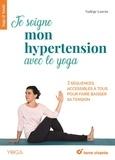 Nadège Lanvin - Je soigne mon hypertension avec le yoga.