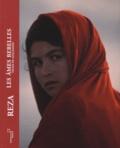 Reza - Afghanistan, les âmes rebelles.