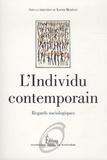 L'individu contemporain : regards sociologiques |