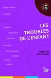 Héloïse Lhérété et Jean-François Marmion - Les troubles de l'enfant.