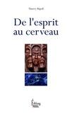 Thierry Ripoll - De l'esprit au cerveau.