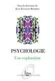 Jean-François Marmion et  Collectif - Psychologie - Une exploration.