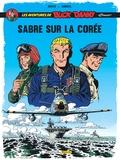 """Jean-Michel Arroyo et Frédéric Zumbiehl - Les aventures de Buck Danny """"Classic"""" Tome 1 : Sabre sur la Corée."""