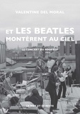 Valentine Del Moral - Et les Beatles montèrent au ciel - Le concert du Rooftop.