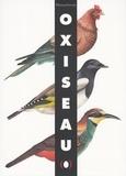 Oxiseau / Bernadette Gervais, Francesco Pittau | Gervais, Bernadette (1959-....)