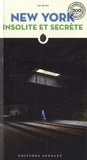 T. M. Rives - New York insolite et secrète.