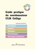 Christelle Valette - Guide pratique du coordonnateur ULIS collège.