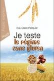 Eva-Claire Pasquier - Je teste le régime sans gluten.