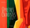 Clément Perrier et Violaine Savereux-Courtin - Prêtres et artistes du diocèse de Lyon XXe-XXIe siècles.
