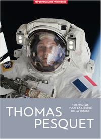 Perrine Daubas et Christophe Deloire - 100 photos de Thomas Pesquet pour la liberté de la presse.