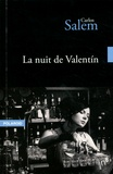 Carlos Salem - La nuit de Valentin.