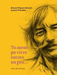 Lyonel Trouillot et Ernest Pignon-Ernest - Tu aurais pu vivre encore un peu....
