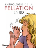 Nicolas Cartelet - Anthologie de la fellation en bande dessinée.