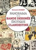 Bernard Joubert - Panorama de la Bande Dessinée érotique clandestine.