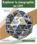 Nathalie Pradels et Sébastien Durand - Explorer la Géographie au CM1 - Guide pédagogique + logiciel. 1 Cédérom