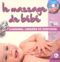 Marie-Anne Sévin-Tulasne - Le massage de bébé - Chansons, conseils et exercices. 1 CD audio