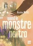 Nicolas Michel - Quand le monstre naîtra.