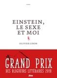 Olivier Liron - Einstein, le sexe et moi.