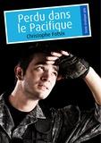 Christophe Fotsix - Perdu dans le Pacifique (érotique gay).