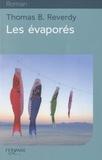 évaporés (Les) | Reverdy, Thomas B. (1975?-....)