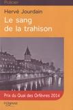 Le sang de la trahison / Hervé Jourdain | Jourdain, Hervé (1972-....)