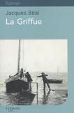 Jacques Béal - La Griffue.