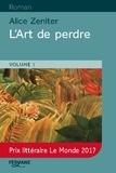 Alice Zeniter - L'art de perdre - 2 volumes.