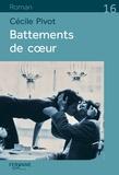 Cécile Pivot - Battements de cœur.