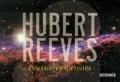 Hubert Reeves - Poussières d'étoiles.