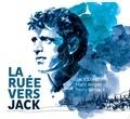 Jack London et Marc Roger - La Ruée vers Jack.