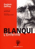Gustave Geffroy - Blanqui, l'enfermé.