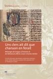 Marie-Geneviève Grossel et Jean-Pierre Martin - Uns clers ait dit que chanson en ferait - Mélanges de langue, d'histoire et de littérature offerts à Jean-Charles Herbin, 2 volumes.