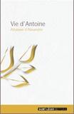 Athanase d'Alexandrie - Vie d'Antoine.